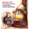 Kalendarz 2018 dla małego i dużego z elementami czytania globalnego.