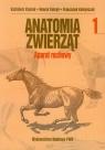 Anatomia zwierząt Tom 1 Aparat ruchowy Krysiak Kazimierz, Kobryń Henryk, Kobryńczuk Franciszek