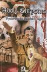 Adolf Chrystus Dychotomia ludzkich dążeń Krupiński Ryszard
