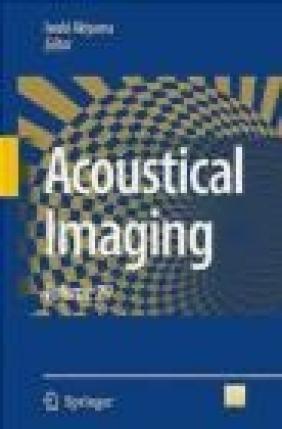 Acoustical Imaging v29 I Akiyama