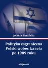 Polityka zagraniczna Polski wobec Izraela po 1989 roku