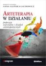 Arteterapia w działaniu Propozycje warsztatów i działań Glińska-Lachowicz Anna redakcja naukowa