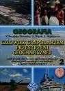 Geografia Człowiek gospodarzem przestrzeni geograficznej Podręcznik Część 2 Krynicka-Tarnacka Teresa, Wnuk Grażyna, Wojtkowicz Zofia