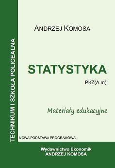 Statystyka PKZ (A.m). Materiały eduk. EKONOMIK Andrzej Komosa