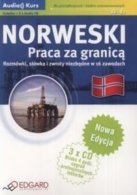 Norweski. Praca za granicą (książka + 3 CD) praca zbiorowa