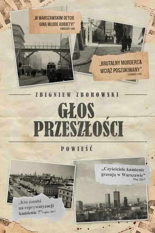 Głos przeszłości Zborowski Zbigniew