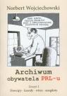 Archiwum obywatela PRL-u