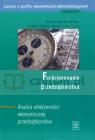 Funkcjonowanie przedsiębiorstwa. Analiza efektywności ekonomicznej Micherda Bronisław, Górka Łukasz, Szulc Małgorzata
