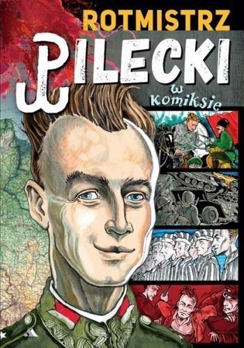 Rotmistrz Pilecki w komiksie Paweł Kołodziejski