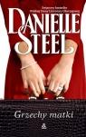 Grzechy matki Steel Danielle