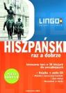 Hiszpański raz a dobrze + Audio CD Intensywny kurs w 30 lekcjach Szczepanik Małgorzata