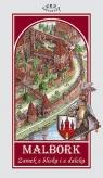 Malbork Zamek z bliska i z daleka Mapa / Terra Nostra