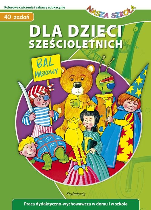 Dla dzieci sześcioletnich Wróblewska Małgorzata