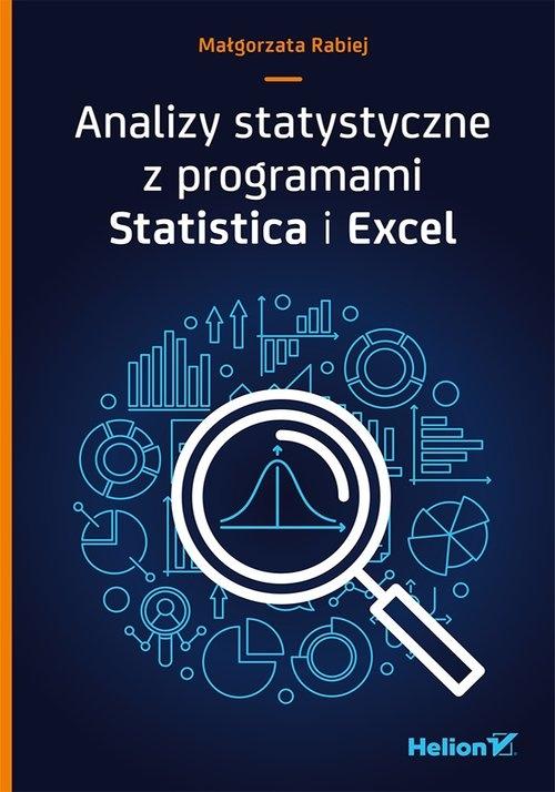 Analizy statystyczne z programami Statistica i Excel Rabiej Małgorzata
