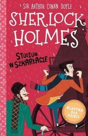 Sherlock Holmes T.1 Studium w szakrłacie Arthur Conan Doyle