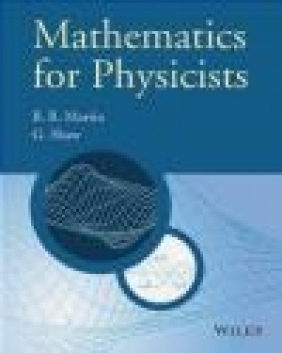 Mathematics for Physicists Brian Martin, Graham Shaw
