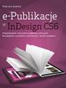e-Publikacje w InDesign CS6 Projektowanie i tworzenie publikacji cyfrowych Burke Pariah