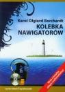 Kolebka nawigatorów  (Audiobook) Borchardt Karol Olgierd