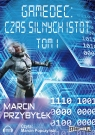 Gamedec: Czas silnych istot Tom 1  (Audiobook) Przybyłek Marcin