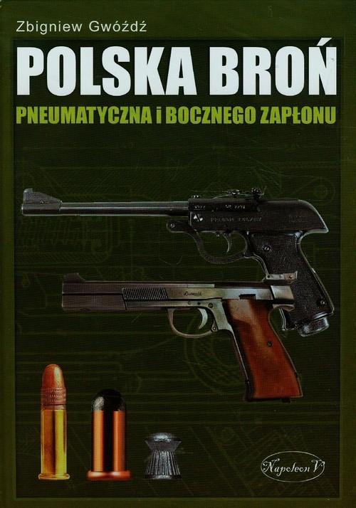 Polska broń pneumatyczna i bocznego zapłonu Gwóźdź Zbigniew