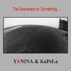The Searchers for Something