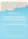 Państwo i prawo w cywilizacji łacińskiej  Koneczny Feliks