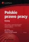 Polskie prawo pracy Kazusy Wujczyk Marcin, Czerniak-Swędzioł Justyna