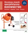 Obrazkowy słownik specjalistyczny PONS - Budownictwo. Język Niemiecki/Angielski/Polski/Rosyjski