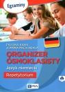 Organizer ósmoklasisty Język niemiecki Repetytorium