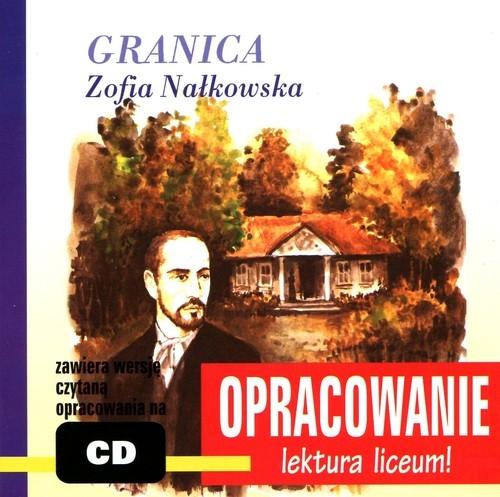 Granica Zofia Nałkowska Kordela Andrzej