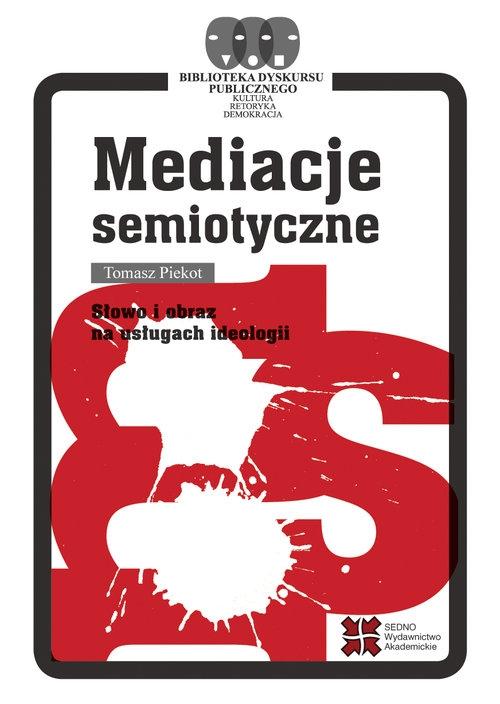 Mediacje semiotyczne Piekot Tomasz