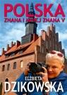 Polska znana i mniej znana V Dzikowska Elżbieta