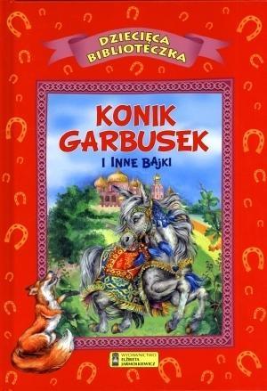 Konik Garbusek i inne bajki Gordziejewski Andrzej