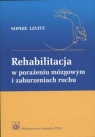 Rehabilitacja w porażeniu mózgowym i zaburzeniach ruchu Levitt Sophie