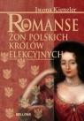 Romanse żon polskich królów elekcyjnych Kienzler Iwona