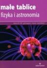 Małe tablice Fizyka i astronomia (wyd. 2017) Opracowanie zbiorowe