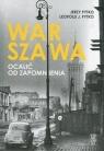 Warszawa. Ocalić od zapomnienia