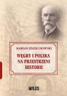 Węgry i Polska na przestrzeni historii