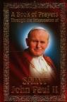 Modlitewnik za wstawiennictwem Świętego Jana Pawła II. Wersja angielska