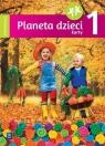 Planeta dzieci. Czterolatek. Karty pracy. Część 1