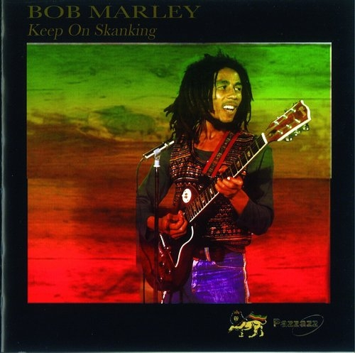 Keep On Skanking Bob Marley