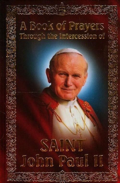 Modlitewnik za wstawiennictwem Świętego Jana Pawła II. Wersja angielska praca zbiorowa