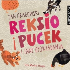 Reksio i Pucek Jan Grabowski