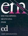 Encyklopedia muzyczna PWM Tom 2 Suplement