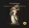 Pod gilotyną  (Audiobook) Tragedia śmierci pani Dubarry. Belmont Leo