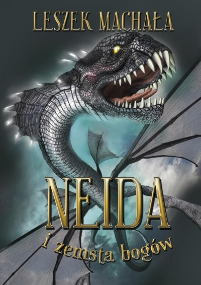 Neida i zemsta bogów Leszek Machała