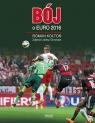 Bój o Euro 2016 (Uszkodzona okładka) Kołtoń Roman