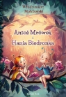 Antoś Mrówek i Hania Biedronka