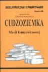 Biblioteczka Opracowań Cudzoziemka Marii Kuncewiczowej Zeszyt nr 88 Lementowicz Urszula
