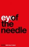 Eye of the Needle Follet Ken